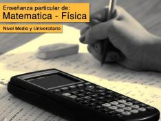 Enseñanza particular de: Matemática, física y cálculo.