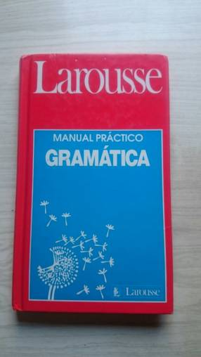 Manual práctico de gramática Larousse