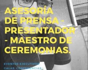 Asesoría de Prensa - Presentador - Maestro de Ceremonias.