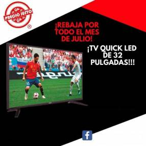 TV LED Quick 32 pulgadas