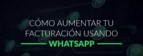 Marketing y ventas por Whatsapp 100% efectivas