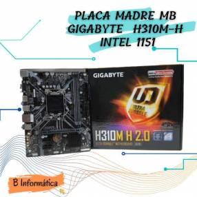 Placa madre MB Gigabyte H310M-H Intel 1151