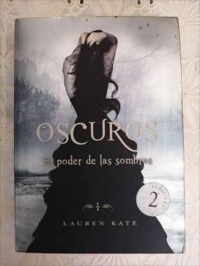 Libro Oscuros El poder de las sombras Lauren Kate