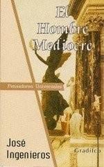 Libro El Hombre Mediocre- José Ingenieros