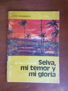 Selva, mi temor y mi gloria