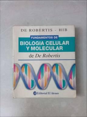 Biología Celular y Molecular de De Robertis