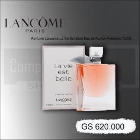 Perfume Lancome La Vie Est Belle Eau de Parfum Femenino 100ml