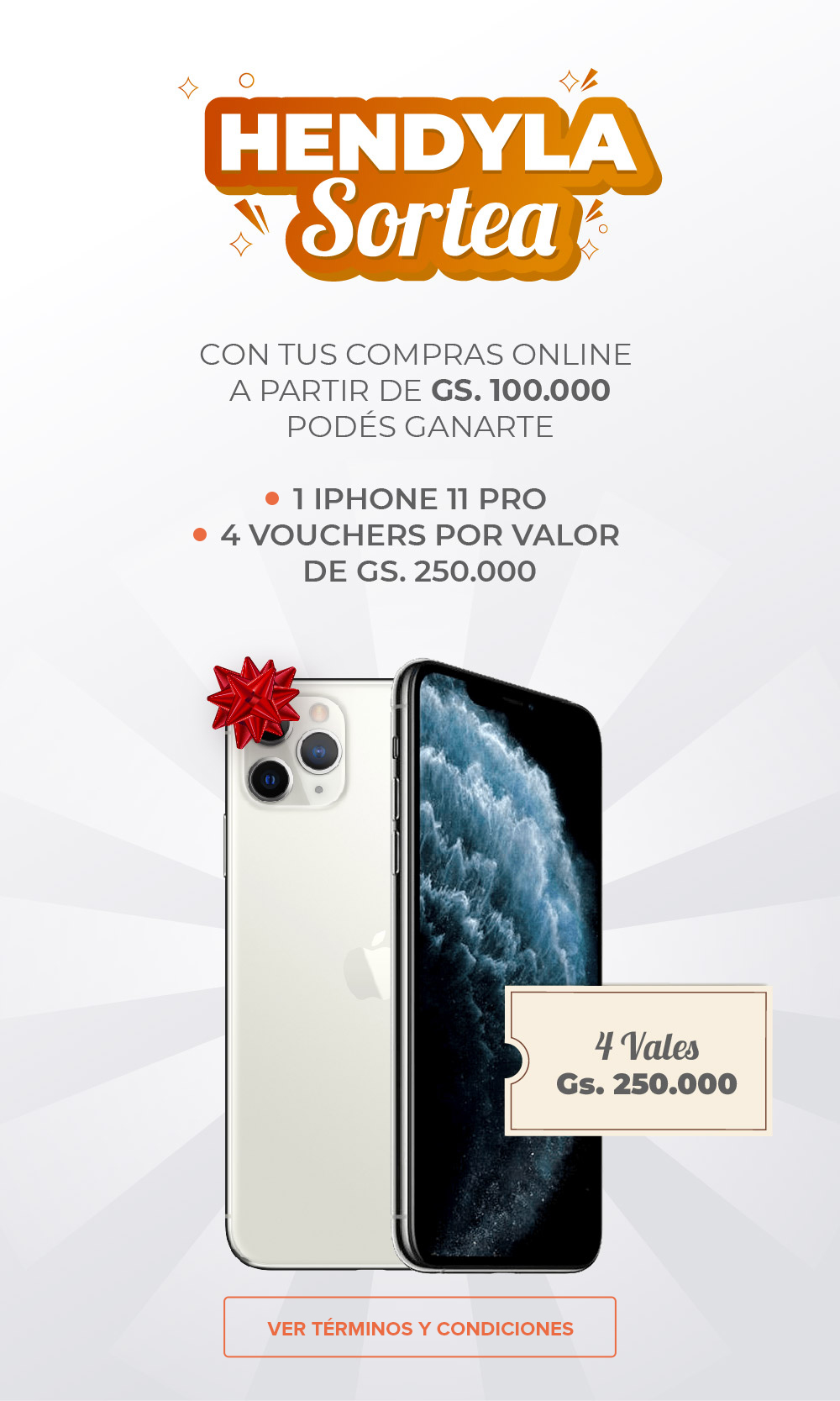 Hendyla Sortea: 1 iphone 11 pro y 4 vouchers por valor de Gs. 250.000